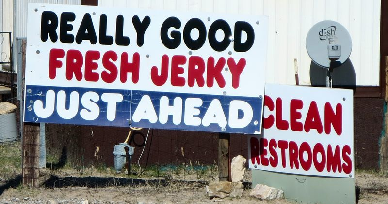 Fresh jerky and clean bathrooms
